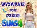 THE SIMS 4 Wyzwnie 100 dzieci #4 ALE GAFA