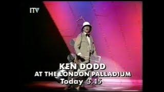 27 May 1991 Thames - Ken Dodd at the London Palladium trail