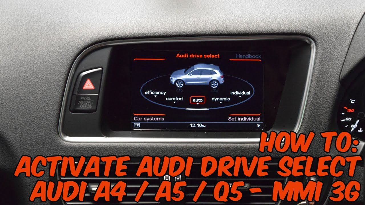 how to activate audi drive select on mmi 3g a4 a5 q5. Black Bedroom Furniture Sets. Home Design Ideas