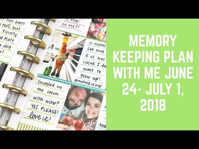 plan-with-me-memory-keeping-happy-planner-june-25-july-1