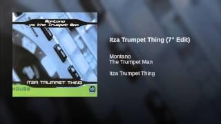 "Itza Trumpet Thing (7"" Edit)"