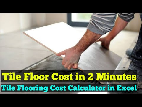 Tile Flooring Cost Calculator in Excel - Material, Labour & Installation Cost for Tile Floor