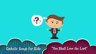 """You Shall Love the Lord"" 