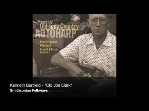 """Kenneth Benfield - """"Old Joe Clark"""""""