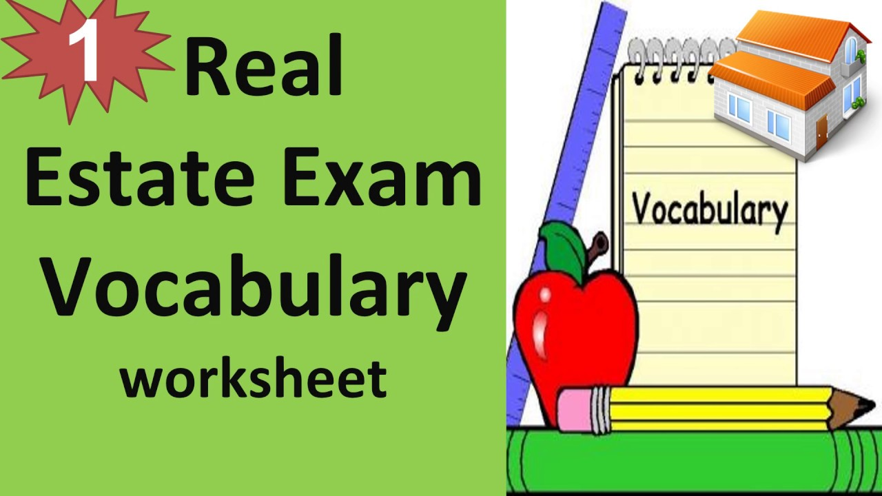 Real Estate Exam Vocabulary worksheet - Real Estate Glossary Part 1 with  100 Vocabularies