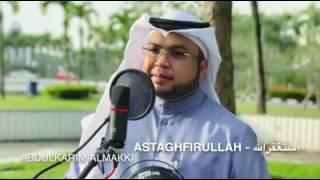 Zikir Astaghfirullah-Abdulkarim Almakki