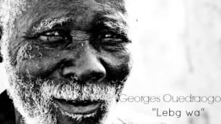 Georges Ouedraogo _ Lebg wa