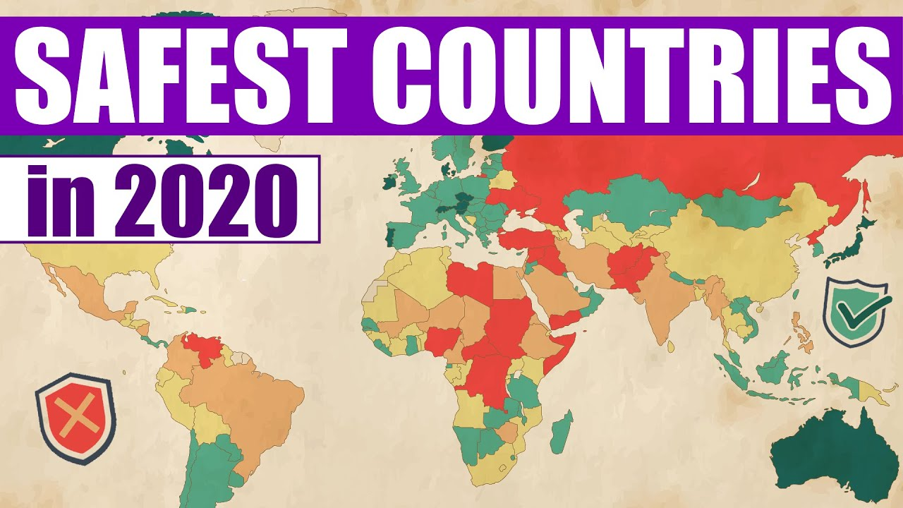 The Safest Countries in the World 2020
