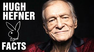 Facts And History About Hugh Hefner