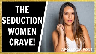 The RIGHT Type of Seduction That Women CRAVE!