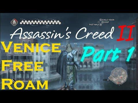 Assassin's Creed II Venice Free Roam #2 Part 1