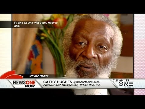Cathy Hughes Reflects On The Life And Legacy Of Dick Gregory