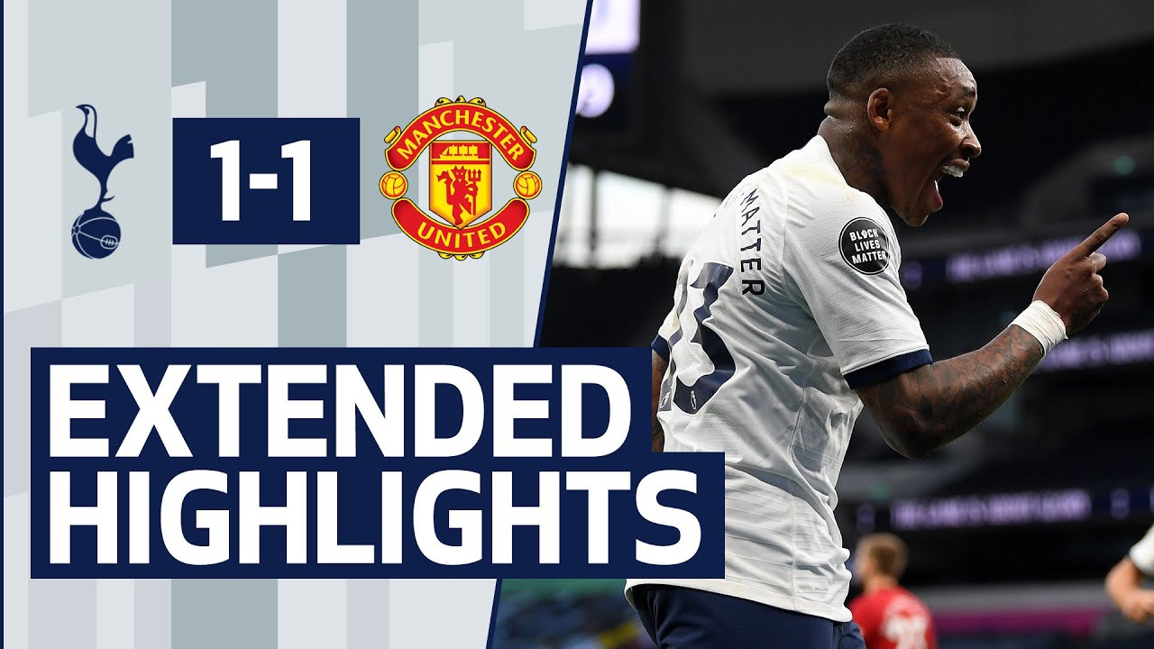 Download EXTENDED HIGHLIGHTS | TOTTENHAM HOTSPUR 1-1 MANCHESTER UNITED