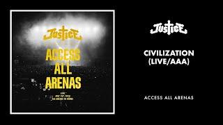 Video Justice - Civilization (Live / AAA) download MP3, 3GP, MP4, WEBM, AVI, FLV Juni 2018