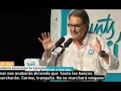 """Pillan a Mas diciendo que """"No se marchará ningún banco"""""""