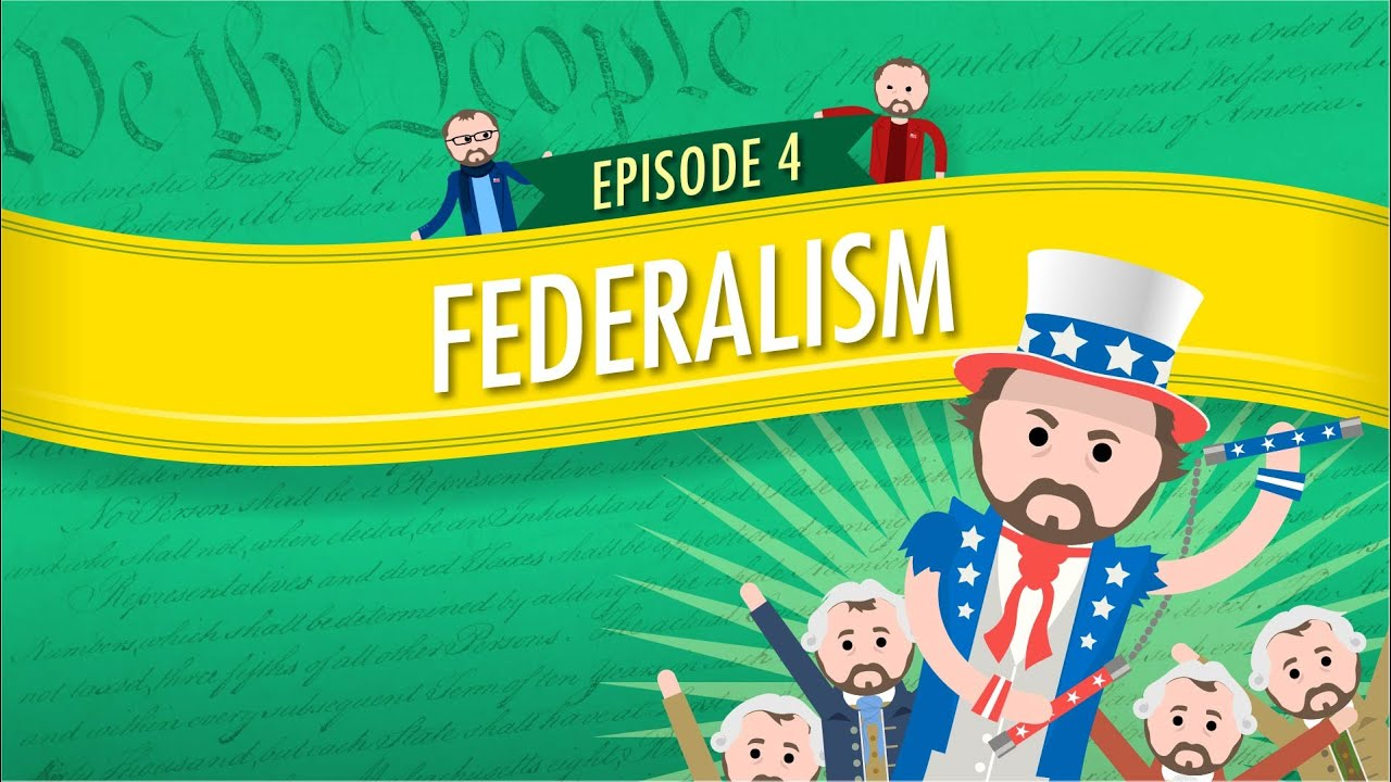 Federalism Crash Course Government And Politics 4 Youtube