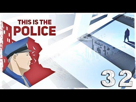 Смотреть прохождение игры This is the Police. #32: Клоун-псих.