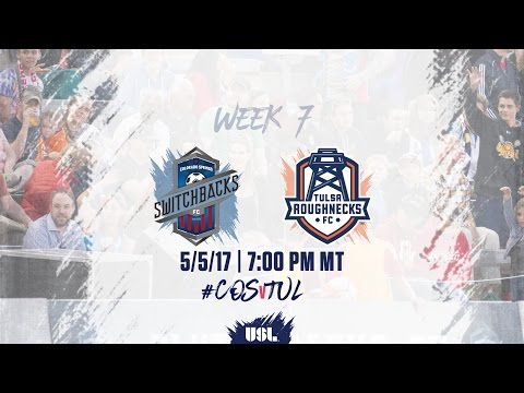 USL LIVE - Colorado Springs Switchbacks FC vs Tulsa Roughnecks FC 5/5/17