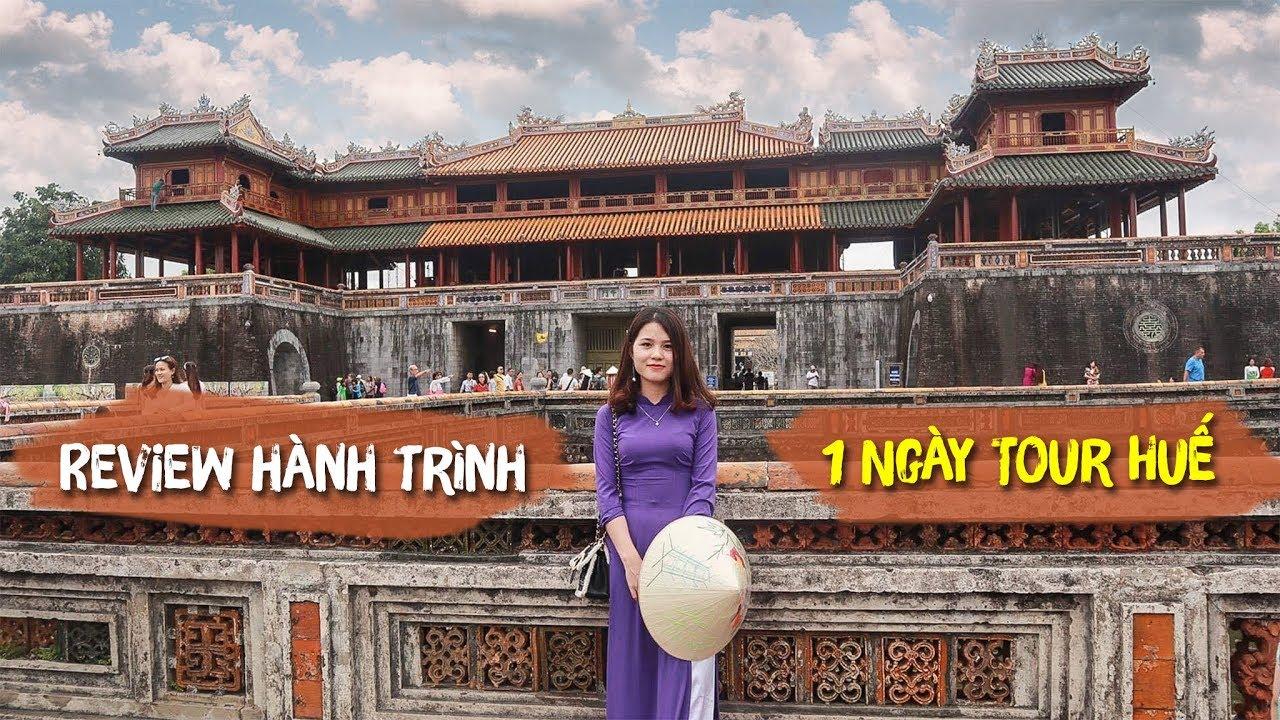 DU LỊCH HUẾ – REVIEW TOUR HUẾ 1 NGÀY TỪ ĐÀ NẴNG – Review Đà Nẵng 4.0 – 0326274406