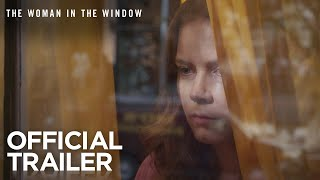 Amy Adams The Woman in the Window Movie Trailer 2020