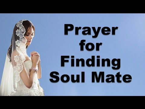 Prayer for finding a Soulmate / Life Partner