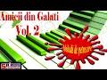 Download Amicii din Galati  Vol 2