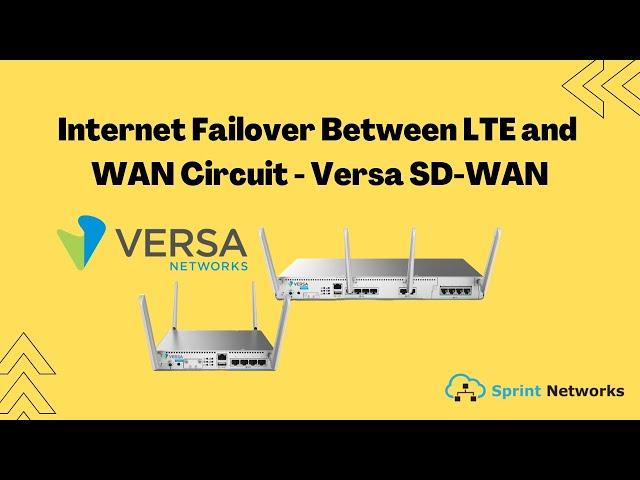 Demonstrating Internet Failover on Between LTE and WAN Circuit Versa SD-WAN