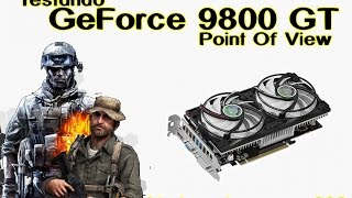 GeForce 9800 GT - Point Of View (Teste / Vale a Pena?)