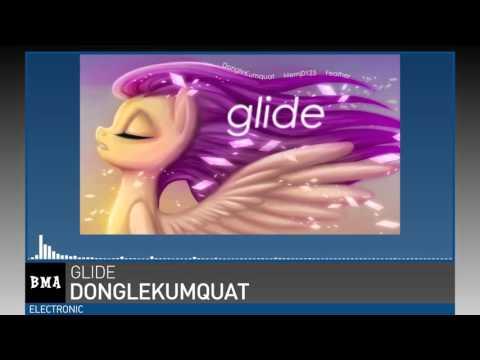 DongleKumquat - Glide