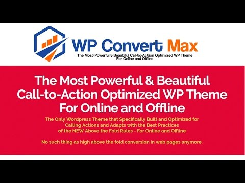 WP Convert Max Theme Review Bonus - Calling Action Theme For Online and Offline