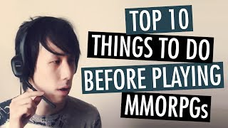 Top 10 Things To Do Before Playing MMORPGs