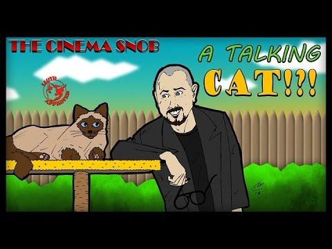 The Cinema Snob: A TALKING CAT!?!