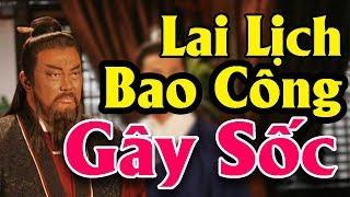 Hé Lộ Lai Lịch 3 Bà Vợ Của BAO THANH THIÊN Được Ghi Chép Trong Sách Sử Trung Quốc