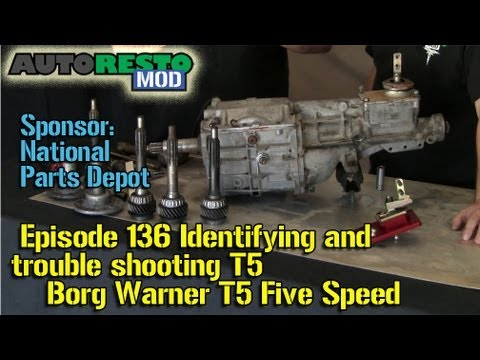 Identifying and trouble shooting Borg Warner T5 Five Speed