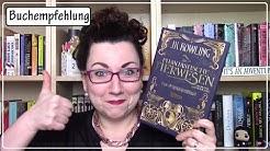 """absolute Buchempfehlung zu """"Phantastische Tierwesen und wo sie zu finden sind"""" von J. K. Rowling"""