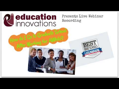 FB live webinar: how to go to graduate school after working
