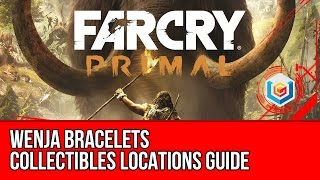 Far Cry Primal - All Wenja Bracelets Collectibles Locations Guide