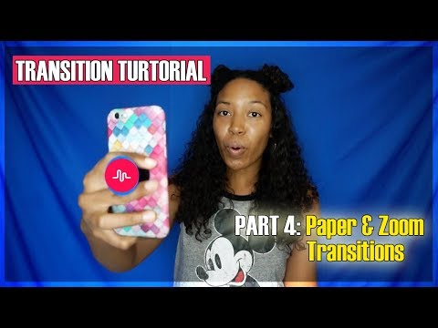 Musical.ly Transitions | Paper & Zoom Transitions