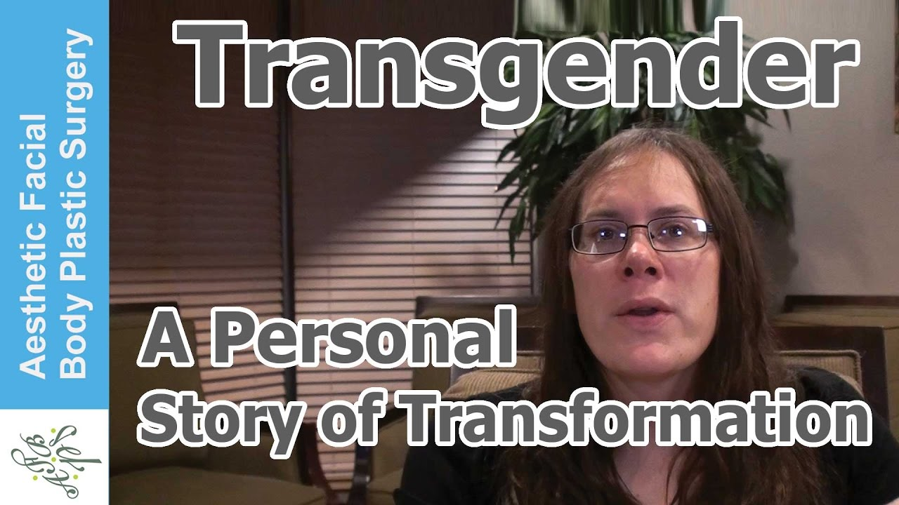 Transgender A Personal Story Of Transformation Facial Feminization Rhinoplasty Chin Reduction Youtube
