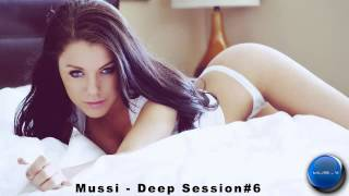 Mussi - Deep Session#6 / FREE DOWNLOAD