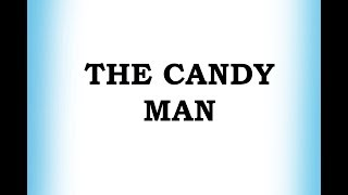 The Candy Man - Classic Children Song