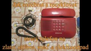 Jak rozebrat a recyklovat starý telefon na zlato, stříbro, měď a elektroodpad