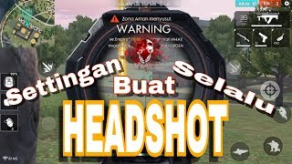 Settingan Master HeadShot FreeFire - One Shot One Kill