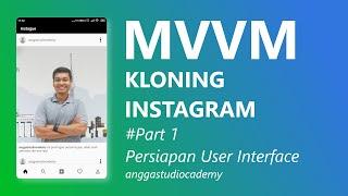 Kenalan sama MVVM di Android dengan kloning Instagram #Part1 - Persiapan UI