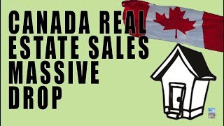 Canada Real Estate Sales DROP SHARPLY! If This Continues, Recession Is VERY Close!