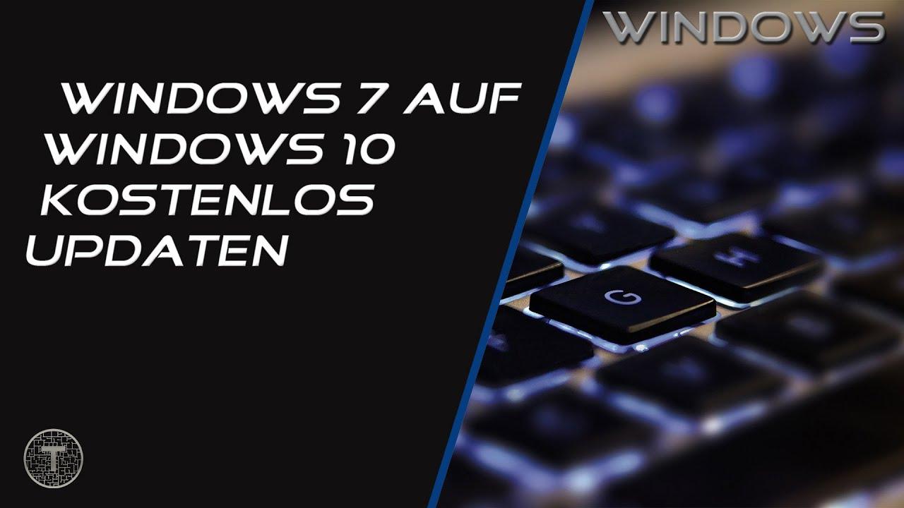 Windows 7 Auf 10 Updaten Kostenlos