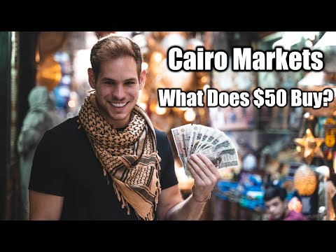 What Does $50 Get You In The Cairo Markets?! EGYPT