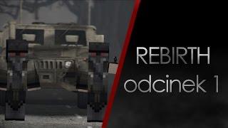 Rebirth - odcinek 1