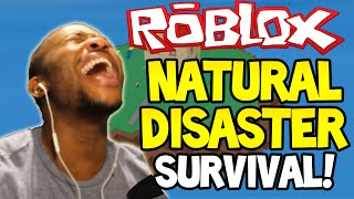 ROBLOX: NATURAL DISASTER! - TROUBLE - Part (1)