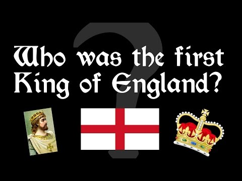 Who was the FIRST King of England?